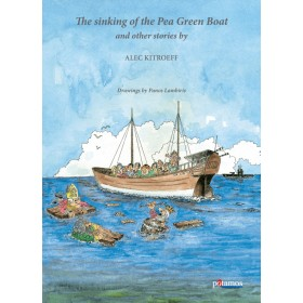 The sinking of the Pea Green Boat and other stories
