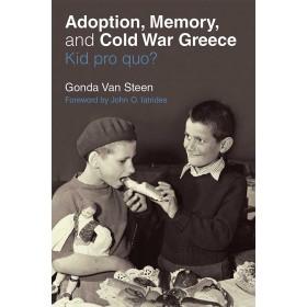Ζητούνται παιδιά από την Ελλάδα: Υιοθεσίες στην Αμερική του Ψυχρού  Πολέμου